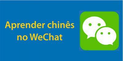 Como aprender chinês no WeChat