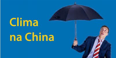 Clima na China – O Guia Completo