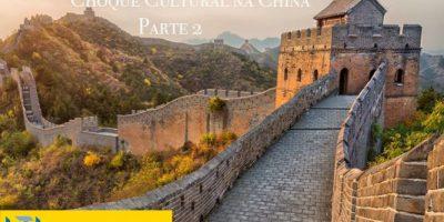 Choque Cultural na China Parte 2