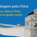 Dicas de Viagem pela China  – 20 Dicas que você precisa saber sobre a China Thumbnail
